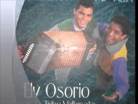 DESDE QUE TE CONOCI- ELY OSORIO Y LA TRIBU VALLENATA