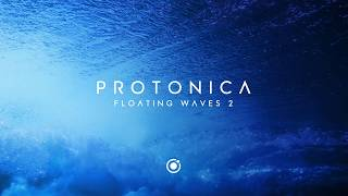 Protonica • Floating Waves 2 (DJ Set) • [Chillout/Psychill/Downtempo/Ambient]