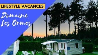 Camping Domaine Les Ormes 2018 (Bretagne, France) - Lifestyle Vacances