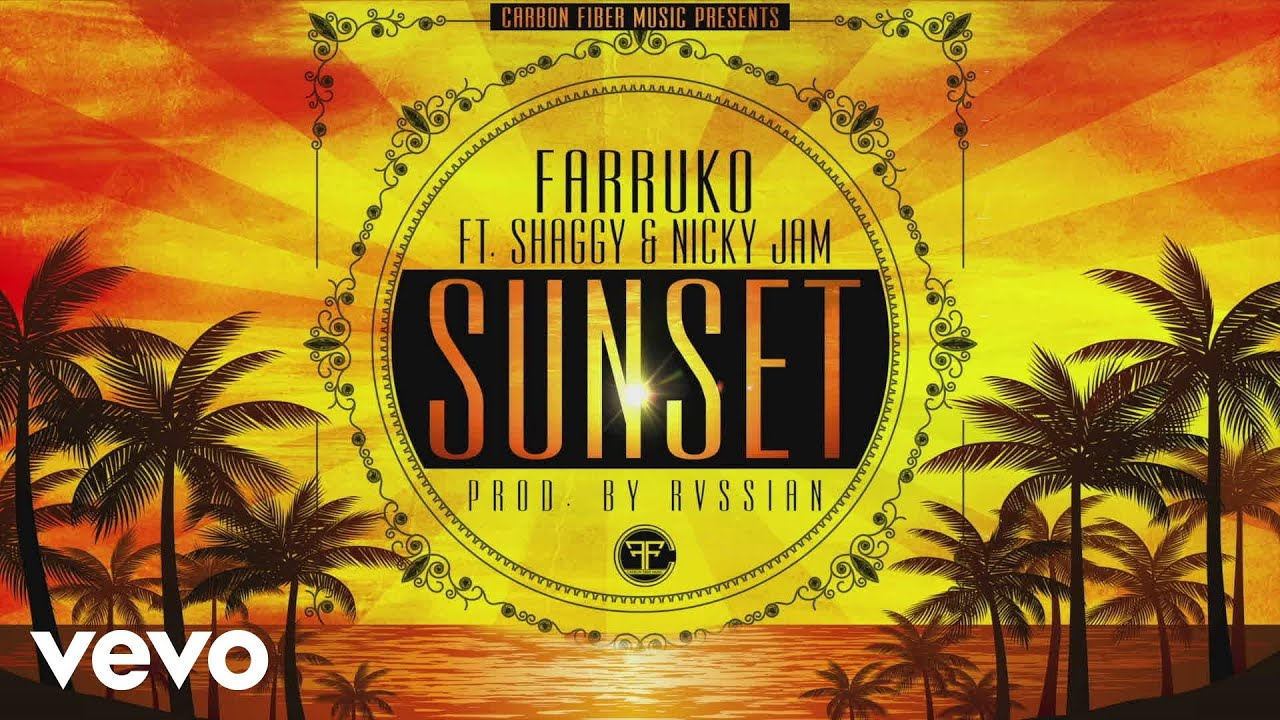 Download Farruko - Sunset (Cover Audio) ft. Shaggy, Nicky Jam