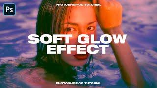 Soft & Dreamy Glow Effect - Photoshop CC Tutorial (2020) screenshot 4