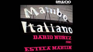 Dario Nunez ft Estela Martin Mambo Italiano (Original Mix)