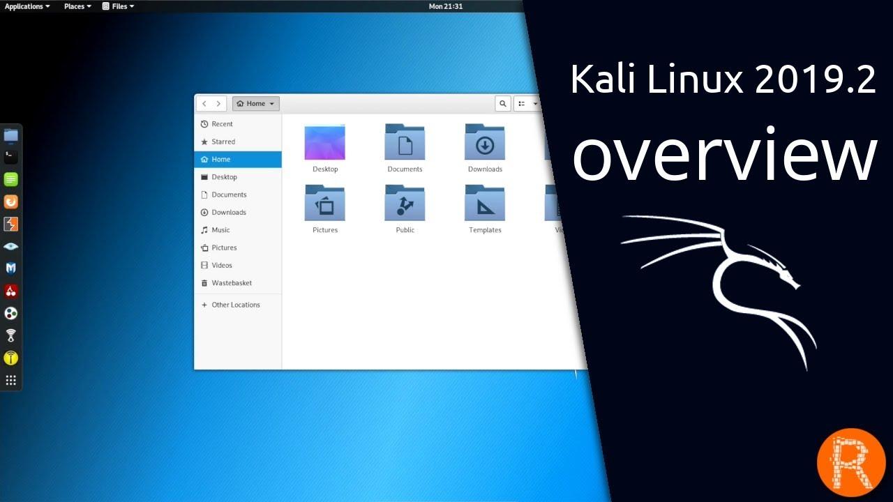 Kali Linux 2019 2 overview | Penetration Testing Redefined