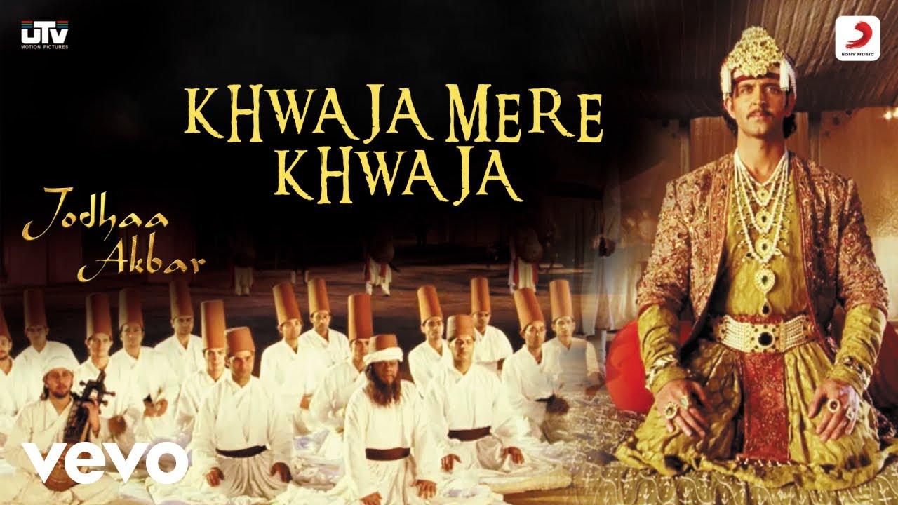 Download Khwaja Mere Khwaja - Jodhaa Akbar A.R.Rahman Hrithik Roshan Aishwarya Rai