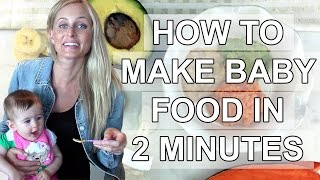 How to Make Baby Food in 2 Minutes, No Blender Needed!