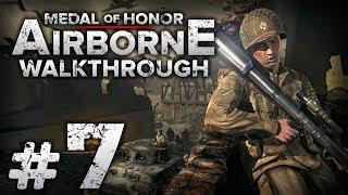 Прохождение Medal of Honor: Airborne — Часть #7: СКВОЗЬ ГРАД / Операция