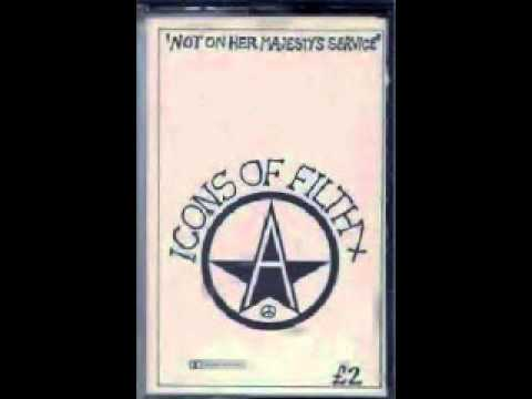 Icons of Filth - Demo Not On Her Majesty's Service 1982 ( FULL )