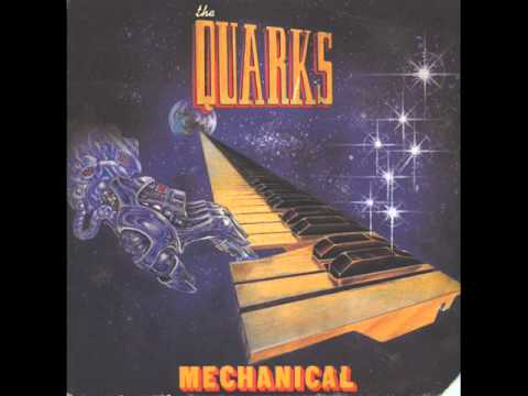 The Quarks - Mechanical (1981)