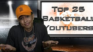 TOP 25 Basketball Youtubers RESPONSE! WHY I DON