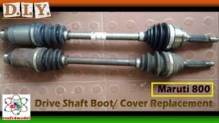 Drive Shaft Cover or Boot Replacement in Maruti-800 II Alto II WagonR