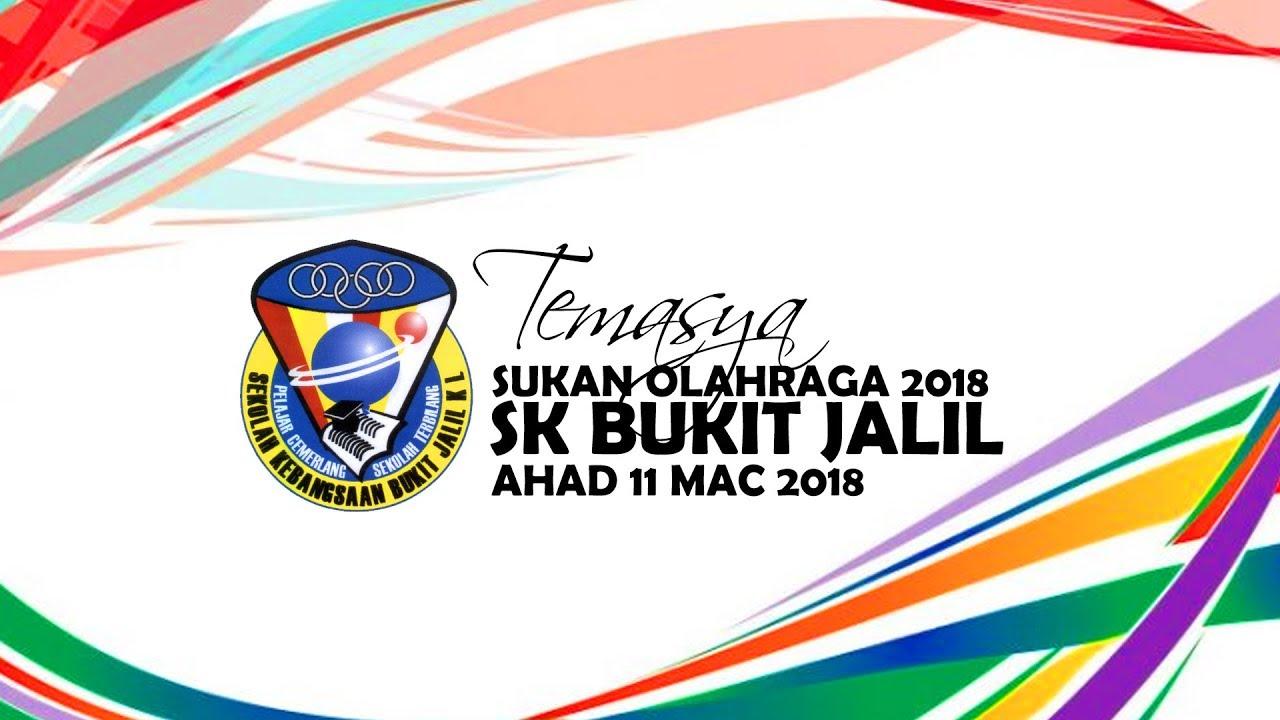 Temasya Sukan Olahraga 2018 Sk Bukit Jalil Youtube