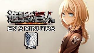 Shingeki no Kyojin en 3 MINUTOS