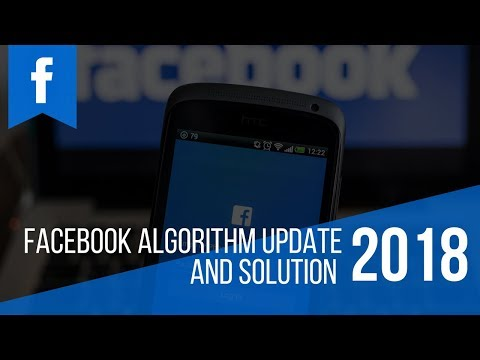 Facebook Algorithm Update February 2018