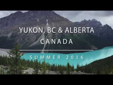 YUKON, BC & ALBERTA (CANADA) - Travel Video