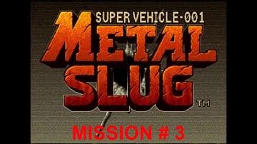METAL SLUG ANTOLOGY : METAL SLUG - MISSION 3