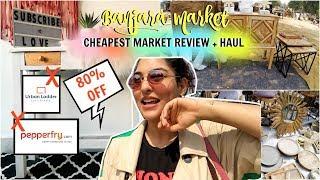 Banjara Market : Ultimate Guide + Haul | Cheapest Furniture Market | 80% OFF | StyleMeUpWithSakshi