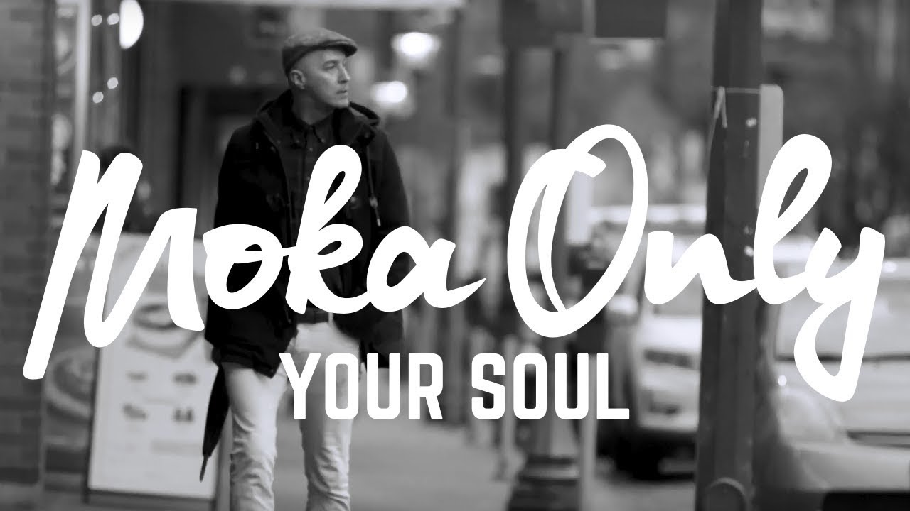 Moka Only - Your Soul [URBNET]