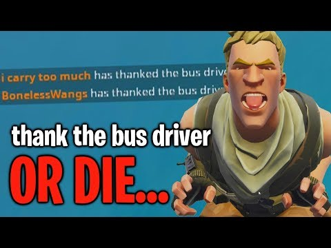 Thank The Bus Driver OR ELSE... A Default Skin Will Get You On Fortnite...