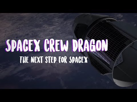 SpaceX Dragon V2 | The Future of Space Travel? | Upcoming DM1 launch