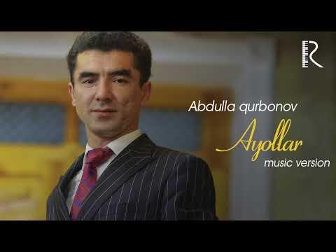 Abdulla Qurbonov - Ayollar