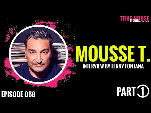 Mousse T. interviewed by Lenny Fontana for True House Stories™ # 058 (Part 1)