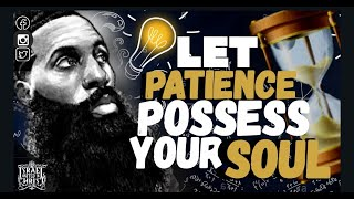 #IUIC   Let Patience Possess Your Souls (Part 1) Classroom Edition