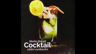 Marko Brecelj - Cocktail (obilni vunbacilni) (Full album)