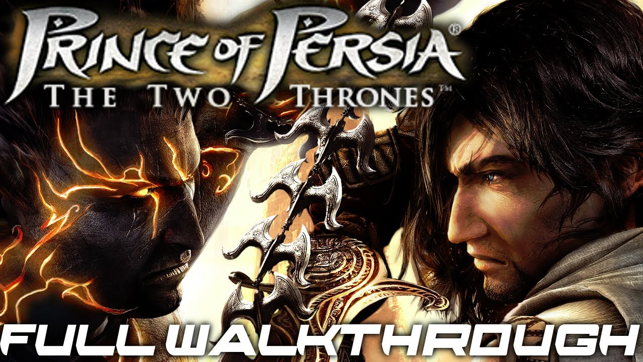 prince of persia [two thrones] full walkthrough - youtube