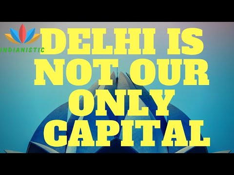 10 Capitals of Incredible India - Not just New Delhi (2018)