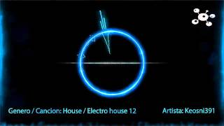 Electro house 12 by Keosni391 - Musica sin copyright - Song Without copyright
