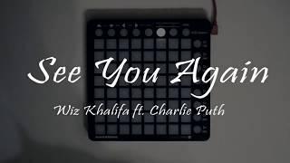 Gambar cover Wiz Khalifa - See you again (Launchpad and Unipad project) [GooDchop & 7EWAN]