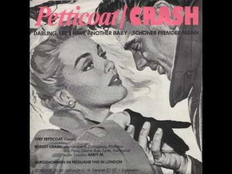 Stef Petticoat & Robert Crash - Schöner fremder Mann (1981)