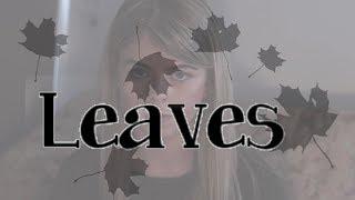 Leaves | Short Scene