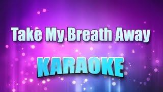 Berlin - Take My Breath Away (Karaoke & Lyrics)