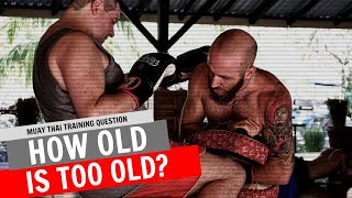 How Old Is Too Old To Start Fighting?