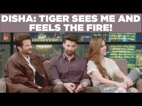 Disha: Tiger Sees Me And Feels The Fire!
