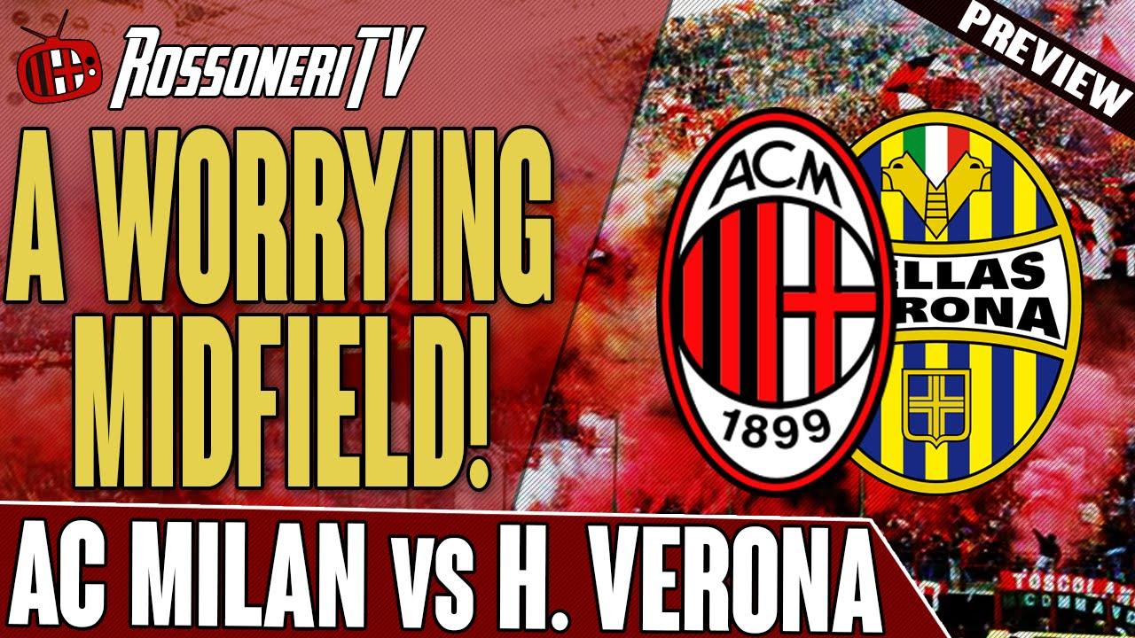 A Worrying Midfield! | AC Milan vs Hellas Verona | Match ...