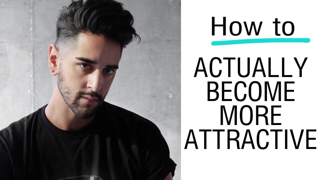 How to become a more attractive man