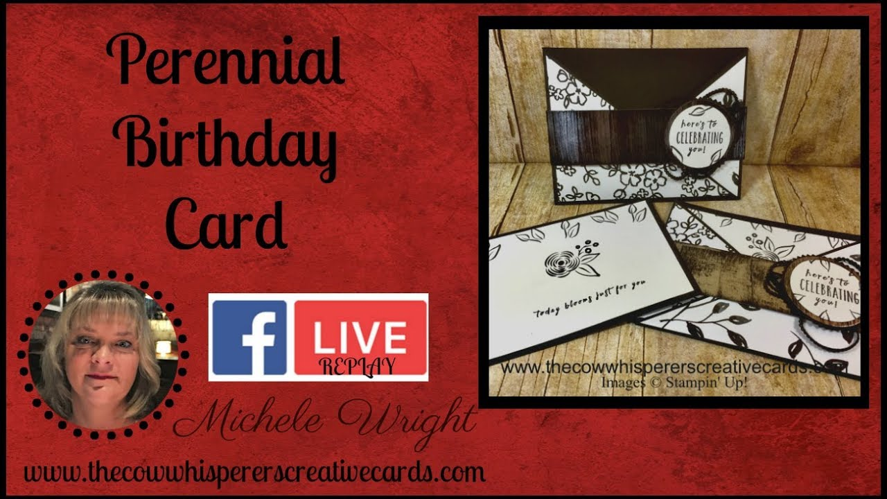 Perennial Birthday Card Facebook Live Replay