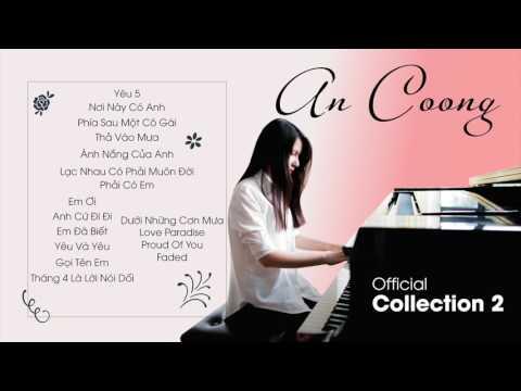 Tuyển Tập Những Bài Piano Cover Của An Coong 2017 (Part 1) || PIANO COVER  || AN COONG PIANO