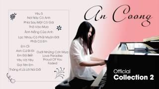 Download Tuyển Tập Những Bài Piano Cover Của An Coong 2017 (Part 1) || PIANO COVER  || AN COONG PIANO Mp3 and Videos