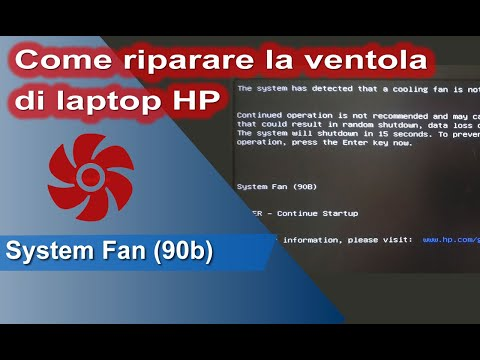 Come riparare su un notebook HP l'errore System Fan (90b) cooling fan not operating correctly