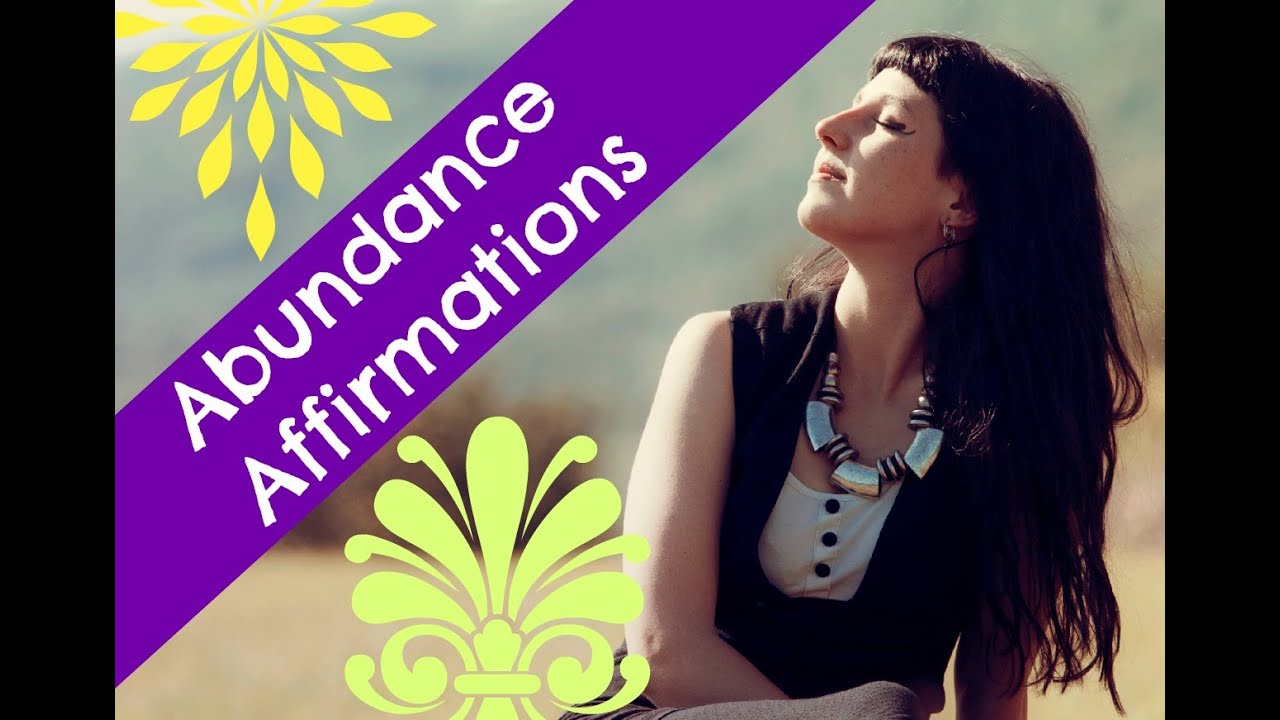 Abundance Affirmations to Change Your Life! : Learn Abundant Affirmations to Transform and Inspire