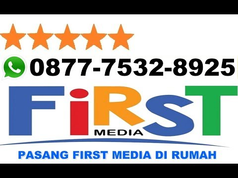 PASANG FIRST MEDIA DI RUMAH