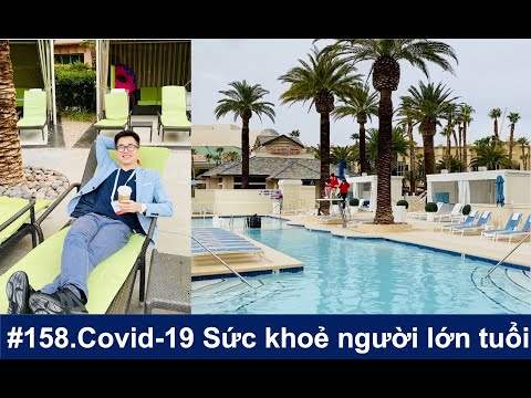 #158. Chăm sóc sức khoẻ người lớn tuổi trong đại dịch Covid-19