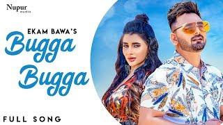 Bugga Bugga (Ekam Bawa) Mp3 Song Download