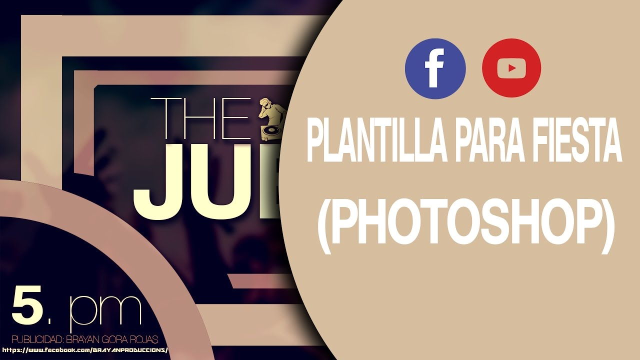 PLANTILLA (PSD PHOTOSHOP) PARA FIESTA - YouTube