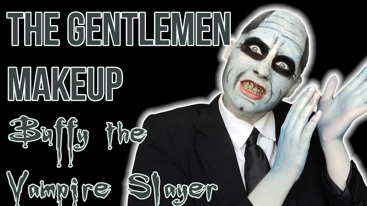 the gentlemen (buffy the vampire slayer) makeup - youtube