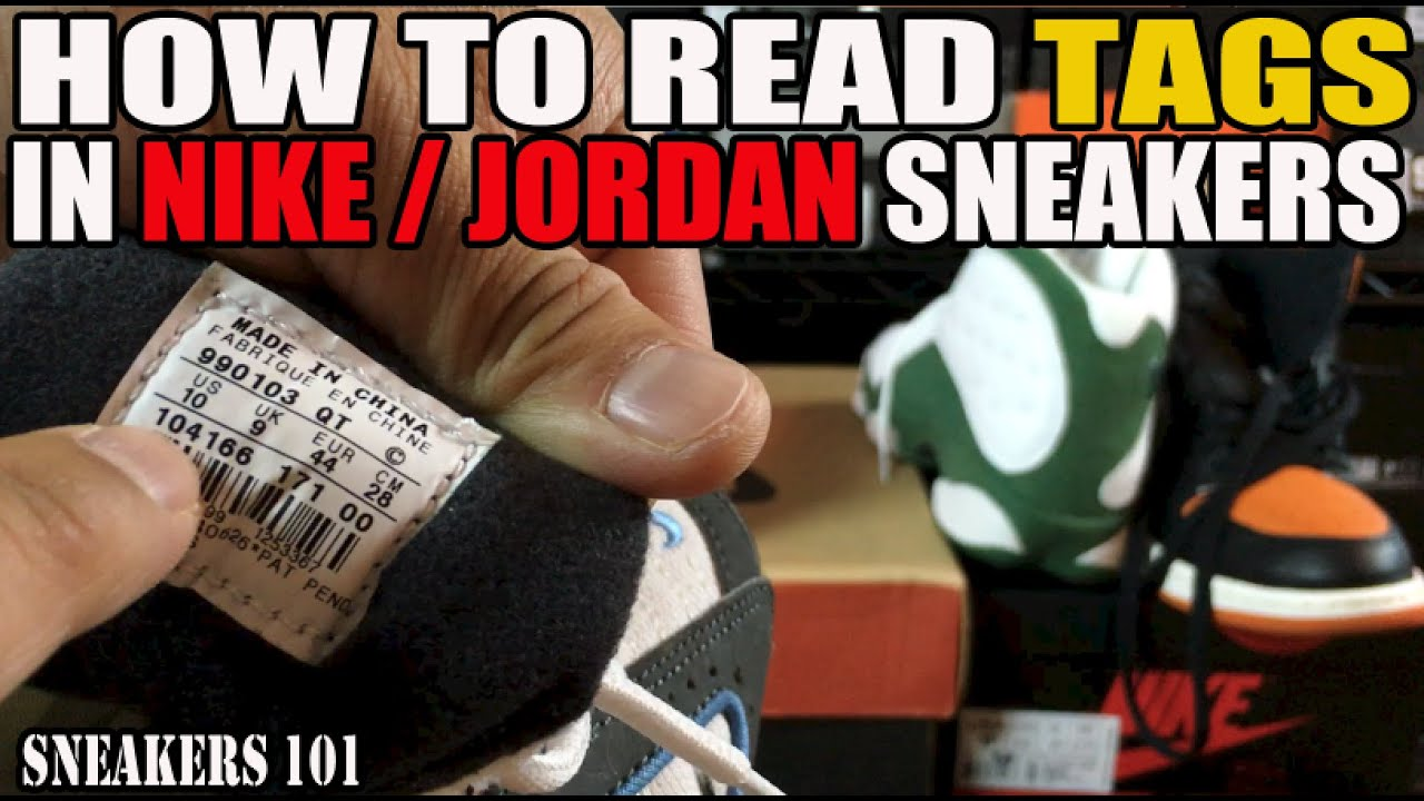 watch 80775 d00d3 How To Read Tags Inside Nike   Jordan Sneakers