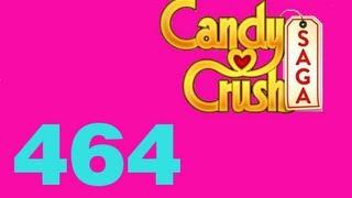 Candy Crush saga Livello level 464